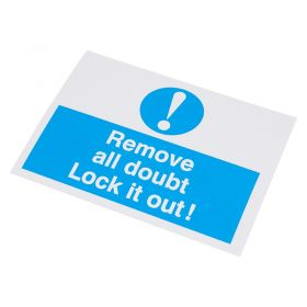 Remove All Doubt Lock It Out Self Adhesive Label 55 75mm 10