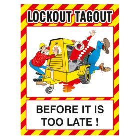 Lockout Tagout Before Its Too Late Poster